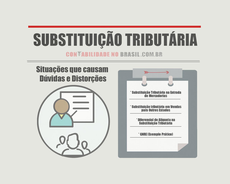 substituição tributaria situações que causam duvidas
